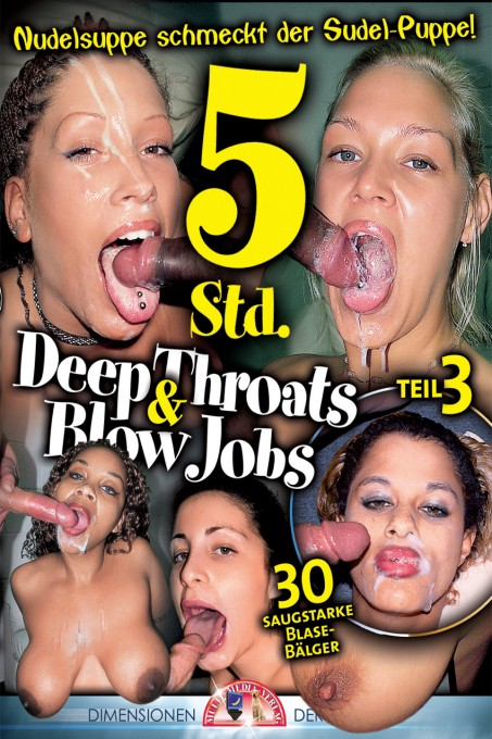 Deep Throats & Blow Jobs 3
