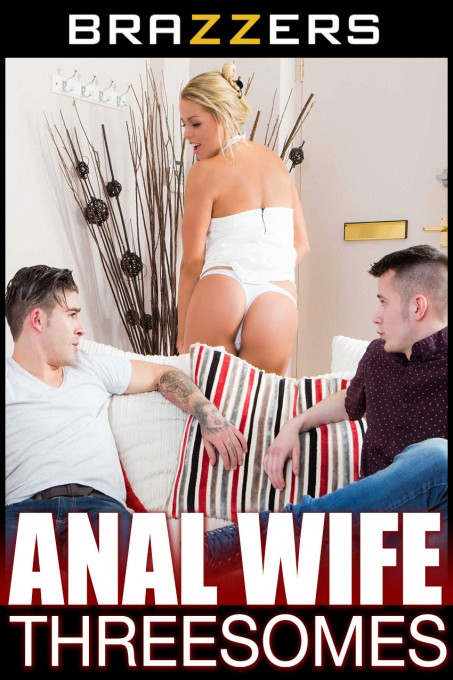 Anal Wife Threesomes