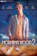 Morning Wood 2