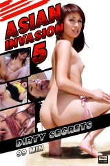 Asian invasion 5: Dirty secrets