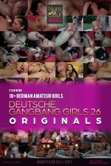 Deutsche Gangbang Girls 26 - Nightclub Amateur Series