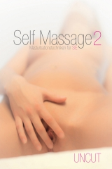 Self Massage 2 - Masturbationstechniken f�r Sie